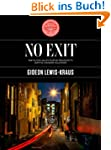 No Exit: Struggling to Survive a Mode...