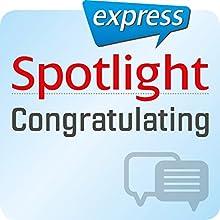 Spotlight express - Kommunikation: Wortschatz-Training Englisch: Gratulieren (       ungekürzt) von  div. Gesprochen von:  div.