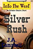 Silver Rush (Into the West)