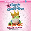 Cloudy with a Chance of Boys: The Sisters Club (       UNABRIDGED) by Megan McDonald Narrated by Jenna Lamia