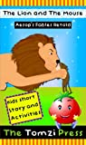 The Lion and The Mouse - Aesops Fables Retold - Kids Story and Activities