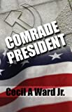 Comrade President