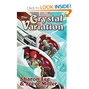 The Crystal Variation (Liaden Universe®) by Sharon Lee and Steve Miller
