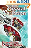 The Crystal Variation (Liaden Universe®)