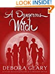 A Dangerous Witch (Witch Central Seri...