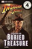 Indiana Jones: The Search For The Buried Treasure (Turtleback School & Library Binding Edition) (Indiana Jones (Pb)) (0606152172) by Dorling Kindersley, Inc.