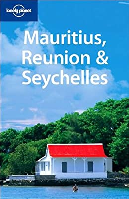 Mauritius, Reunion and Seychelles (Lonely Planet Multi Country Guides)