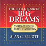 A Little Book of Big Dreams