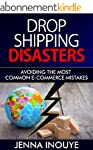 Dropshipping Disasters: Avoiding the...