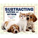 Subtracting Puppies and Kittens (Puppy and Kitten Math)