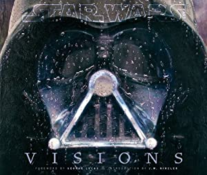 Star Wars Visions by J.W. Rinzler and George Lucas