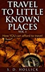 Travel To Little Known Places: How YO...