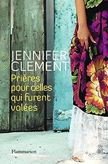 Prières pour celles qui furent volées, Clement, Jennifer