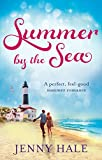 Summer by the Sea: a perfect, feel-good summer romance (English Edition)