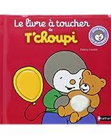Le livre à toucher de T'choupi