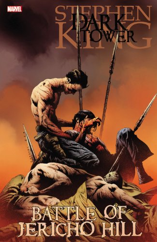 Dark Towers: The Battle For Jericho Hill (Dark Tower (Marvel Paperback))