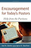 Encouragement for Today's Pastors: Help from the Puritans