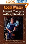 Busted Tractors and Rusty Knuckles: N...