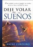 Deje Volar Sus Suenos (Spanish Edition) (9875570737) by Cordeiro, Wayne