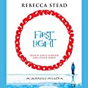 First Light (       UNABRIDGED) by Rebecca Stead Narrated by David Ackroyd, Coleen Marlo