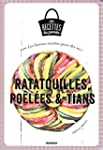 Ratatouilles, po�l�es et tians