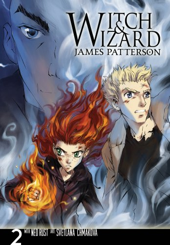 Svetlana Chmakova  James Patterson - Witch & Wizard: The Manga, Vol. 2