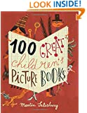 100 Great Children's Picturebooks