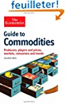 The Economist Guide to Commodities: P...
