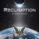 Elite: Reclamation | Drew Wagar