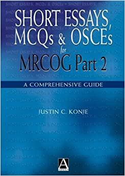 short essay questions mrcog part 2 Our mrcog part 2 resource give yourself the best chance of passing this exam by revising with our bank of quality questions written by expert obstetricians.