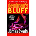 Deadman's Bluff Audiobook by James Swain Narrated by Alan Sklar