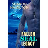 Fallen SEAL Legacy (SEAL Brotherhood #2)by Sharon Hamilton