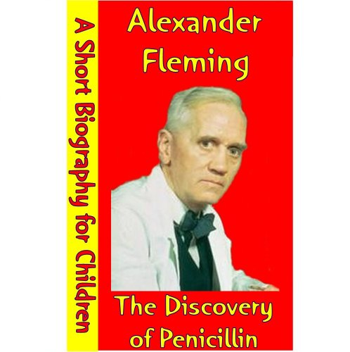 alexander fleming life story