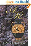 Ancient Wine: The Search for the Orig...
