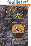 Ancient Wine - The Search for the Ori...