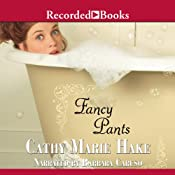 Fancy Pants | [Cathy Marie Hake]