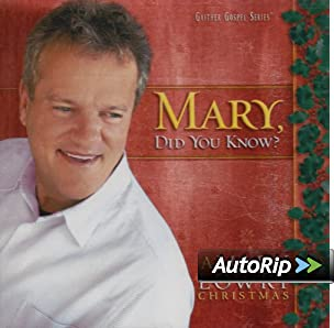 J And M Auto >> Amazon.com: Mark Lowry: Mary Did You Know: Music