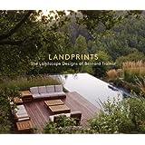 Landprints: The Landscape Designs of Bernard Trainor