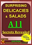 Surprising Salads & Delicacies, Recipes from Jerusalem and the Jewish Home,  All Secrets Revealed (The Jewish & jerusalem kosher Recipes series)