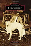 img - for Litchfield (Images of America) book / textbook / text book