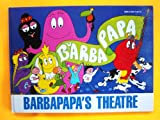 Barbapapa's Theatre