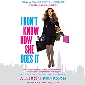 I Don't Know How She Does It Audiobook