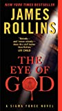 The Eye Of God: A Sigma Force Novel