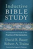 img - for Inductive Bible Study: A Comprehensive Guide to the Practice of Hermeneutics book / textbook / text book