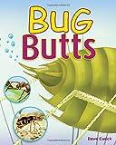 Bug Butts