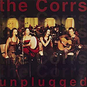 The Corrs Unplugged (New Version)