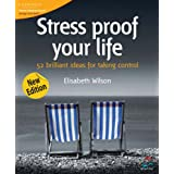 Stress proof your life (52 Brilliant Ideas) ~ Elisabeth Wilson