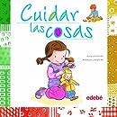 Cuidar las cosas (Spanish Edition)