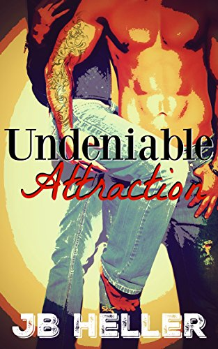 Undeniable Attraction by JB Heller ebook deal