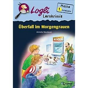 eBook Cover für  Logli Lernkrimis 220 berfall im Morgengrauen Mathe 1 Schuljahr